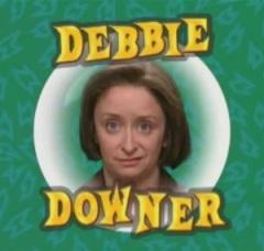 debbie_downer_1